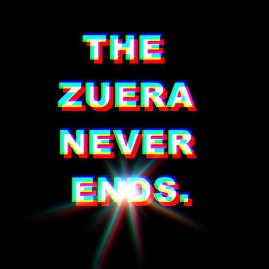 The zueira never ends 3.0