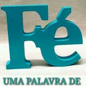 UMA PALAVRA DE FÉ