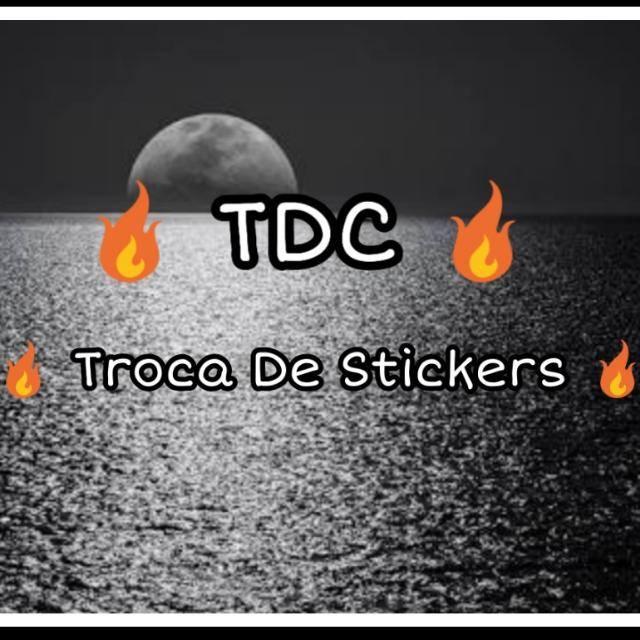 🔥 TDC 🔥 TROCA DE STICKERS