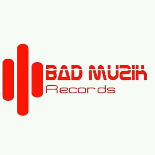 Bad Muzik Record 2019💵